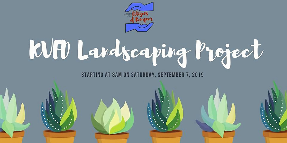 KVFD Landscaping Volunteer Project