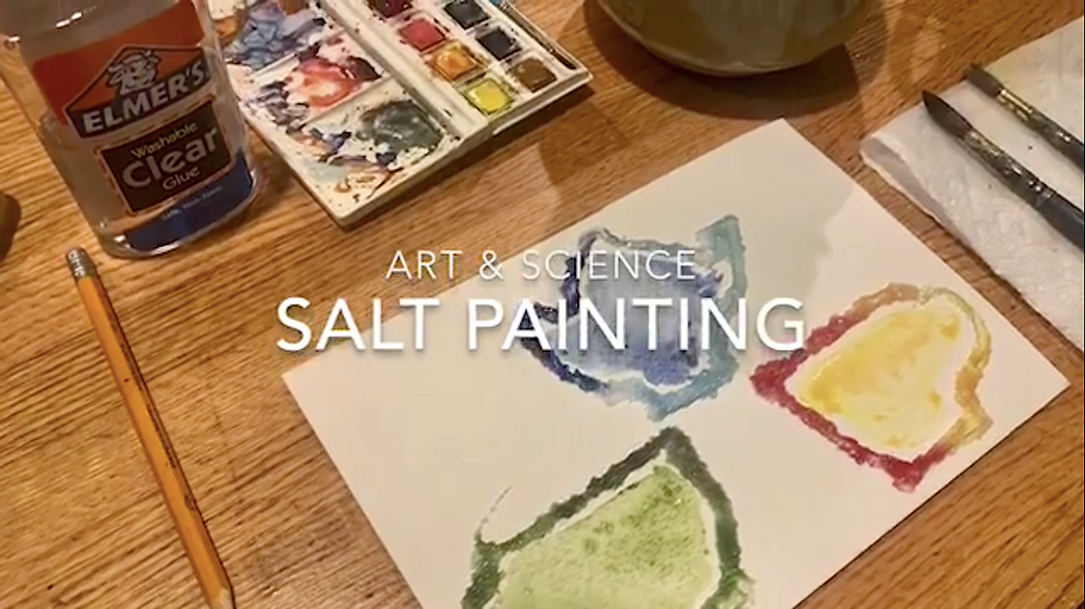 A screenshot featuring different art supplies with a painted piece of paper in the middle. Overlaid is text that says Art and Science, Salt Painting.