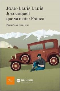 JO SOC AQUELL QUE VA MATAR FRANCO
