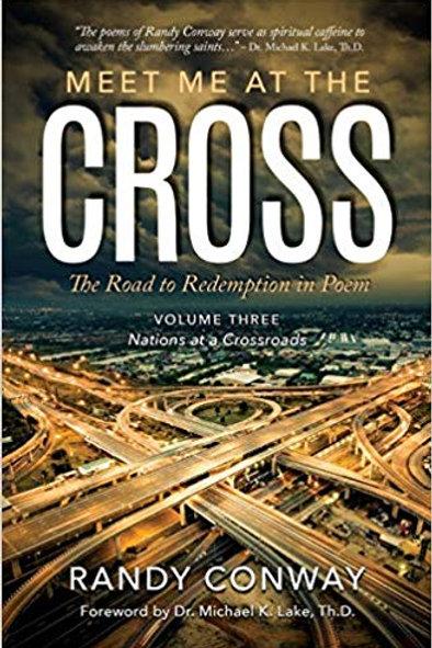 Meet Me At the Cross Vol.3