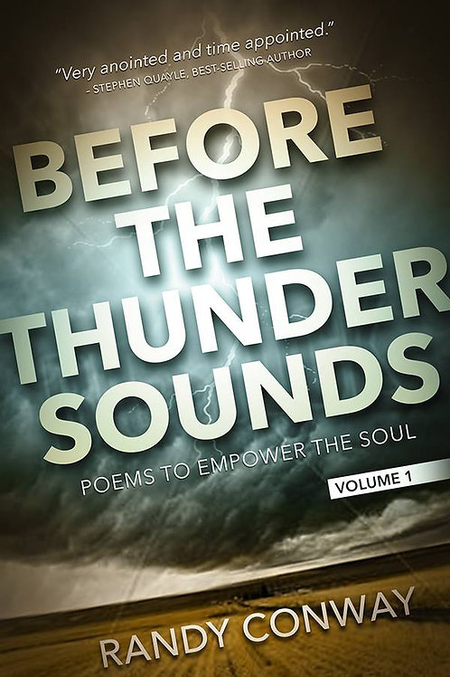 Before the Thunder Sounds Vol 1