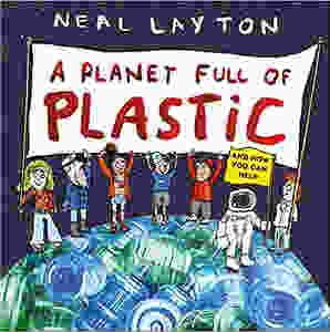 Plastic free books. Plastic free kids books. Eco children's books. Eco present ideas. Plastic free kids gifts. A Planet Full of Plastic: and how you can help