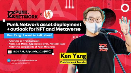 AMA with Ken Yang, the Founder of Punk.Network full record