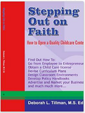 """""""Stepping Out on Faith:  How to Open a  Quality Childcare Center""""  (2005)"""