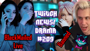 Jadeyanh Blackmailed Live, CodeMiko Banned,  LIRIK on Stolen Logo, Sliker - Twitch Drama/News #209