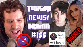 LeafyIsHere Banned, Destiny Partnership Removed, JadeyAHN Hacked, Ninja  xQc-Twitch Drama/News #188
