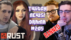 xQc Calls Everyone Out On Rust, Mizkif Covid, PaymoneyWubby Banned, Shroud - Twitch Drama/News #205
