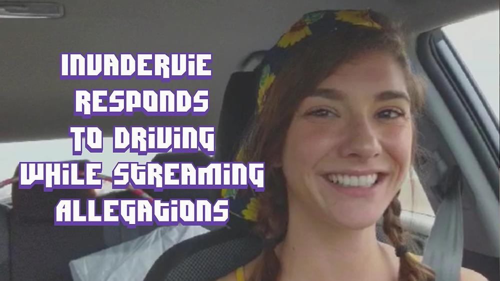 InvaderVie Twitch Streamer Driving Stream