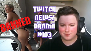 Twitch Drama/News #103 (Ignite Banned, Streamer wont pay emote artist, Csgo Cheater)