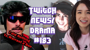 DrDisRespect on Twitch Ban, Pokimane Takes Break LeafyIsHere, Reckful NPC - Twitch Drama News #183