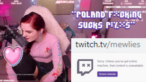 Streamer Mewlies Receives 30 Day Ban After Hateful Remarks Towards Poland