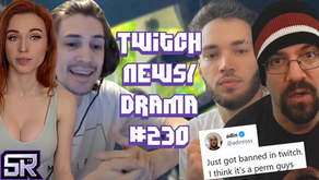 AdinRoss Banned, Dream Called Out (PrideMonth), xQc Responds to Amouranth - Twitch Drama/News #230