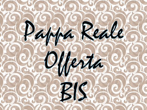 Offerta BIS - Pappa Reale Fresca Italiana