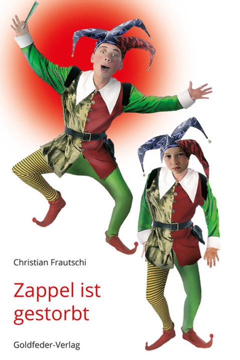 """Buch mit CD """"Zappel ist gestorbt"""" von Christian Frautschi"""