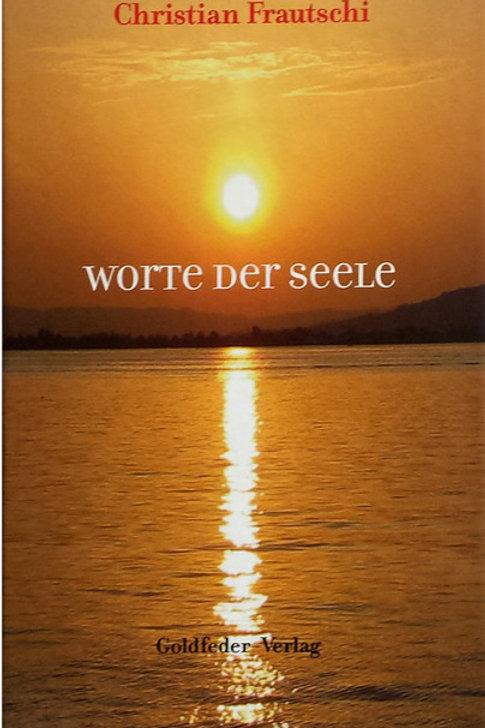 """Buch """"Worte der Seele"""", Gedichtband von Christian Frautschi"""