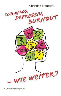 Schlaflos, depressiv, Burnout – Buch Chr