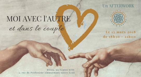 MOI AVEC L'AUTRE et dans le couple |  Afterwork du 15 mars 2018 | 18h30, Lyon