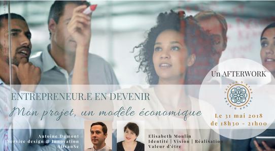 Entrepreneur.e en devenir | Un Afterwork Modèle économique | Le 31 mai à Lyon