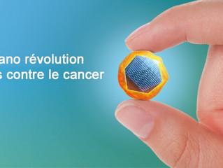 Une nano révolution au service du traitement contre le cancer