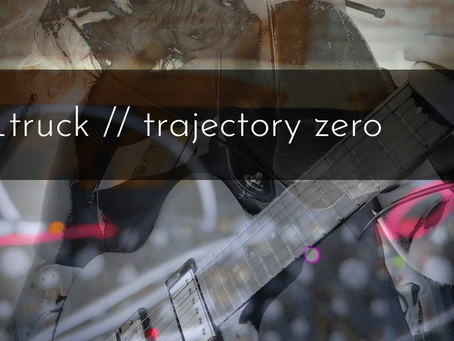 _truck // trajectory zero