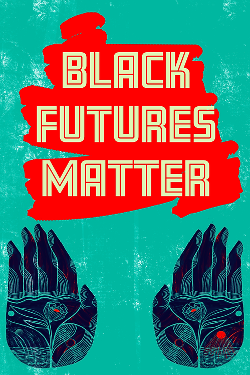 Black Futures Matter- Digital Download
