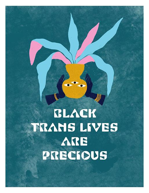 Black Trans Lives Are Precious