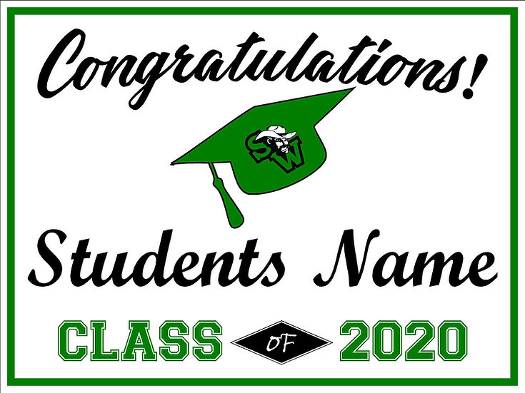 2020 Senior sign with name  - 2 sided $15, 1 Sided $10