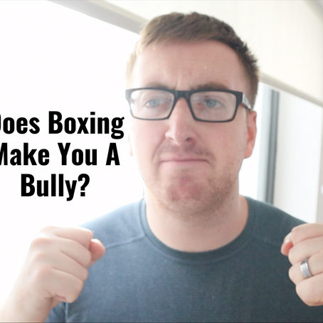 Does Boxing Make You A Bully?
