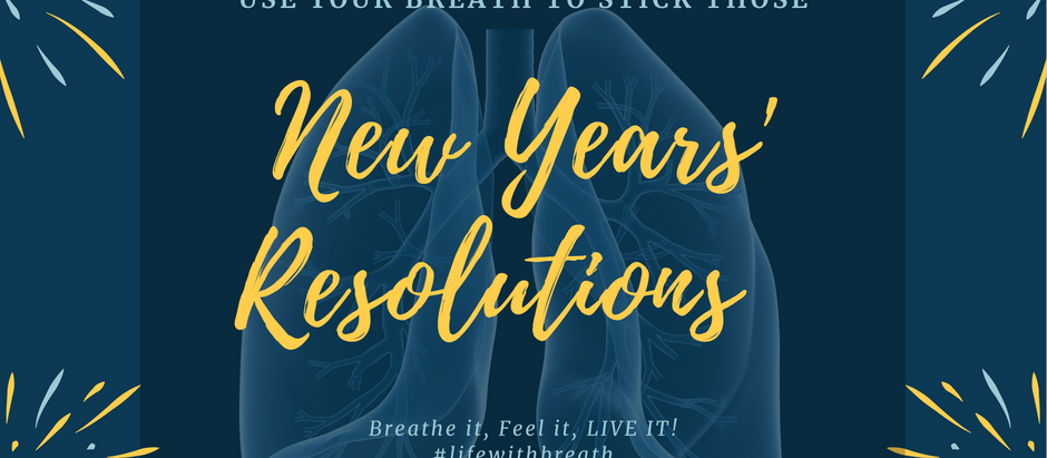 Stick Those New Years' Resolutions Use Breath Techniques