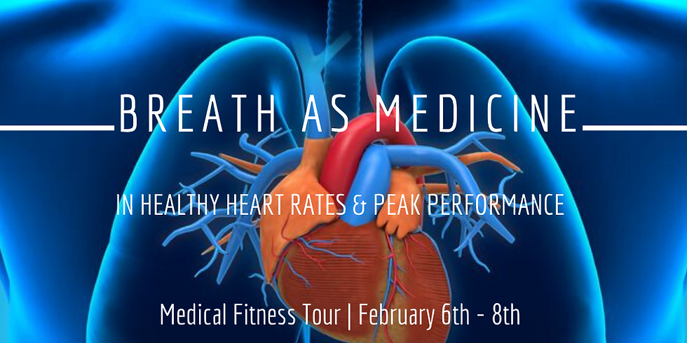 Breath AS Medicine For Healthy Heart Rates & Peak Performance @ Medical Fitness Tour