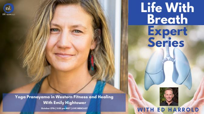 Yoga Pranayama In Western Fitness & Healing with Emily Hightower
