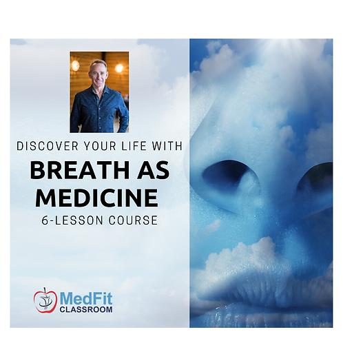 6-Hr Breath AS Medicine Introductory Course