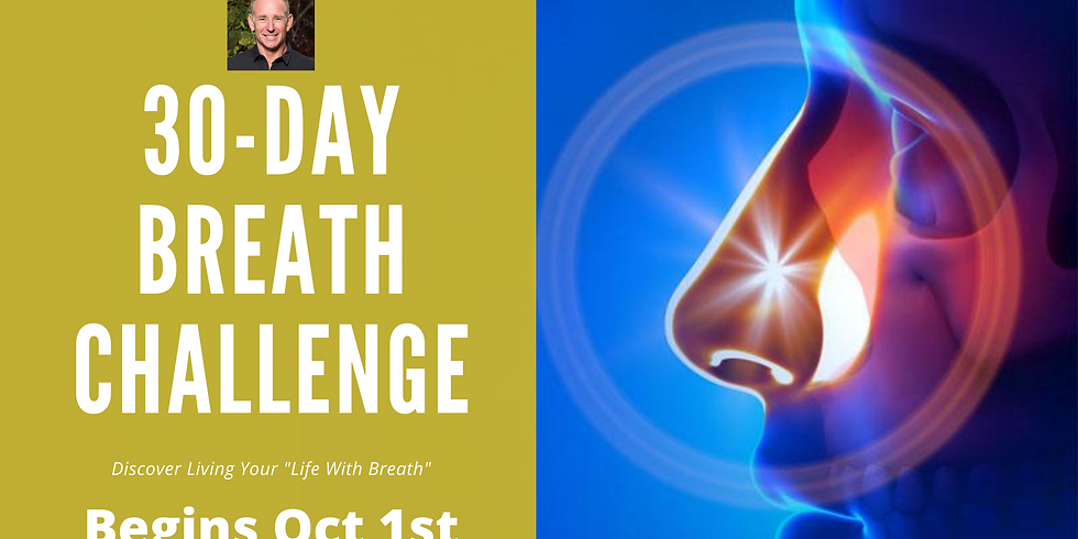 """30-Day Living Your """"Life With Breath""""Challenge"""
