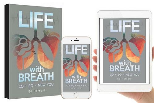 Life With Breath IQ + EQ = NEW YOU Book