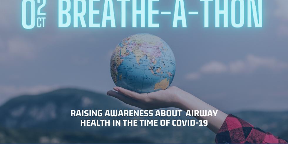 Global Airway Health Day Breathe-A-Thon