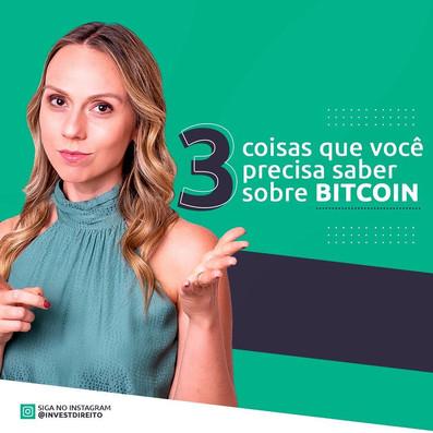 3 coisas que você precisa saber sobre Bitcoin