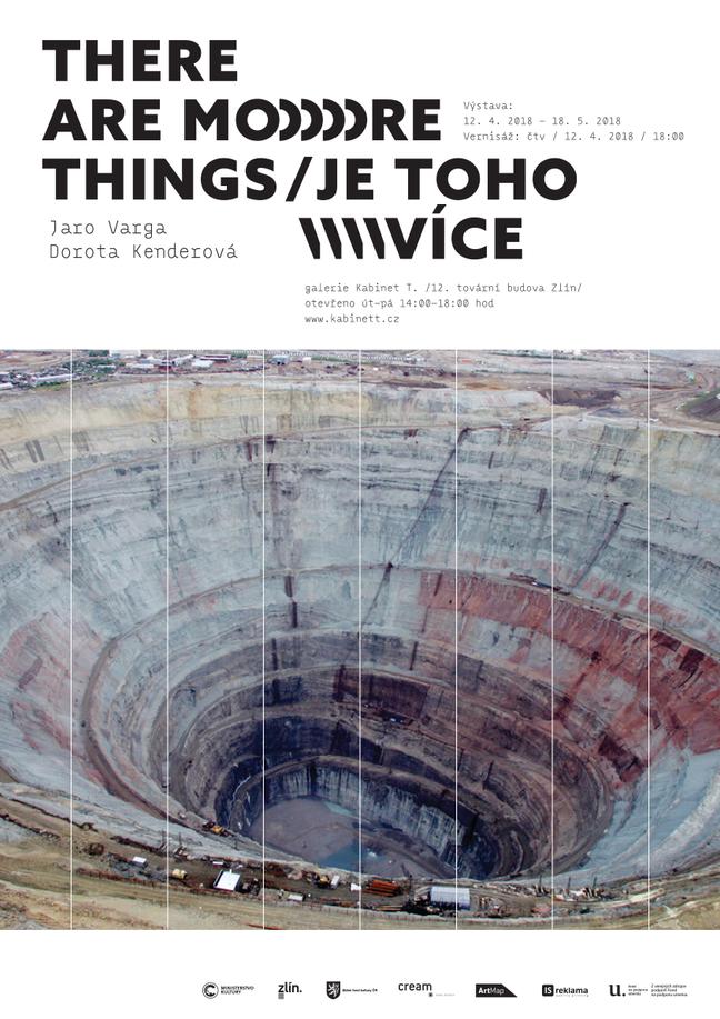 There are more things / Jaro Varga & Dorota Kenderová / Gallery Kabinet T in Zlín 12.4.-18.5.201
