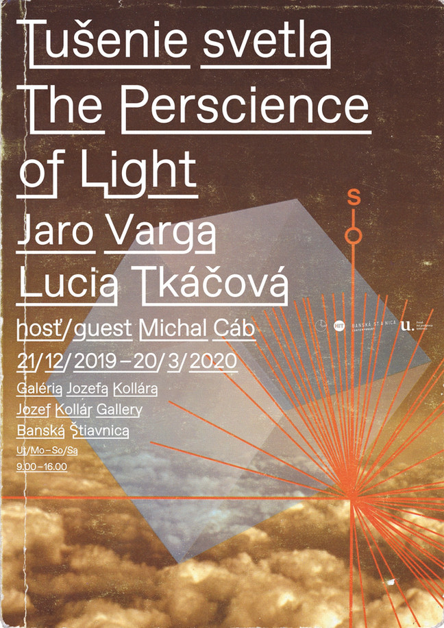 The Perscience of Light /                     Jaro Varga . Lucia Tkáčová              Guest: Michal