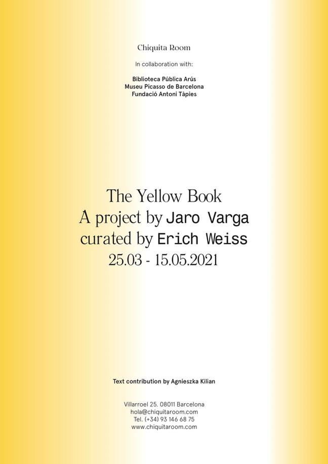 The Yellow Book / Chiquita Room, Museu Picasso, Fundaciò Antoni Tàpies, Biblioteca Pública Arús