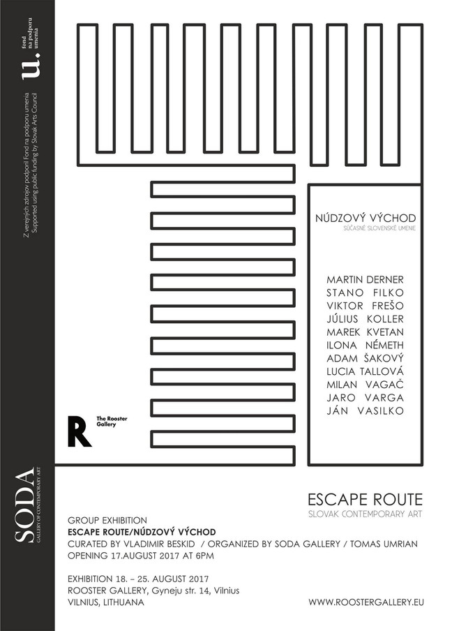 ESCAPE ROUTE - ROOSTER GALLERY VILNIUS, LITHUANA