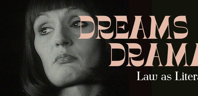 Dreams&Dramas. Law as Literature