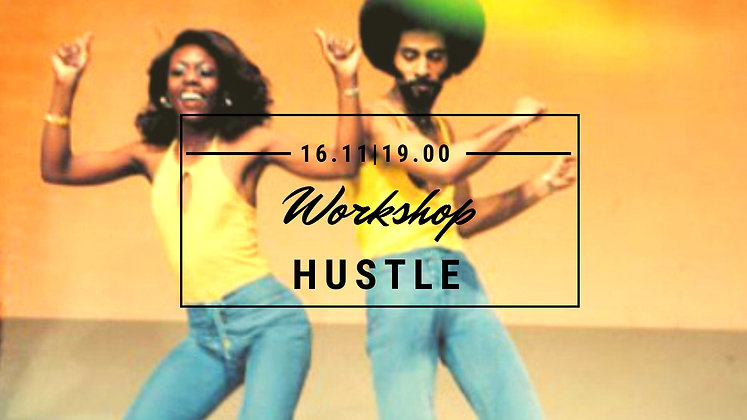 Hustle - Workshop membre