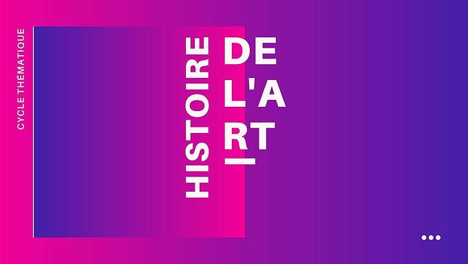 Cycle Histoire de l'Art