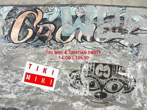 TIKI MIKI & Soirée tahitienne
