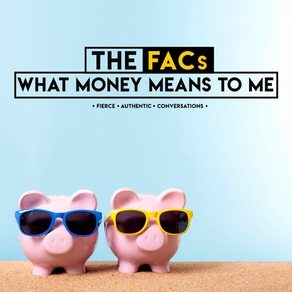 The FACs: What Money Means To Me