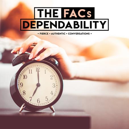 The FACs: Dependability
