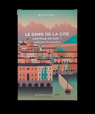 LE SANG DE LA CITÉ - CAPITALE DU SUD