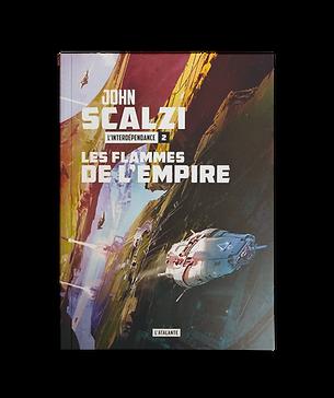 L'INTERDÉPENDANCE T.II - LES FLAMMES DE L'EMPIRE