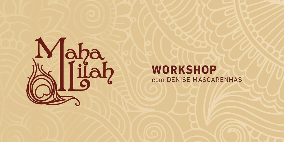 WORKSHOP VIVENCIAL MAHA LILAH -  BH