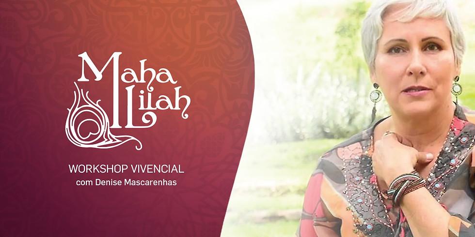 Maha Lilah GRAMADO